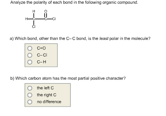 Solved Analyze The Polarity Of Each Bond In The Following Chegg Com