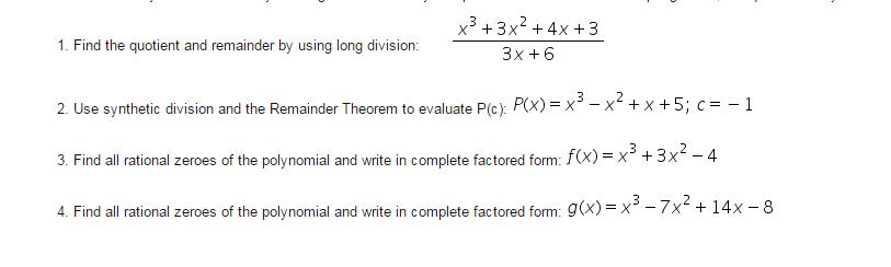 Problem 4.4 writing a division algorithm polynomials