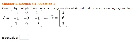 solved confirm by multiplication that x is an eigenvector