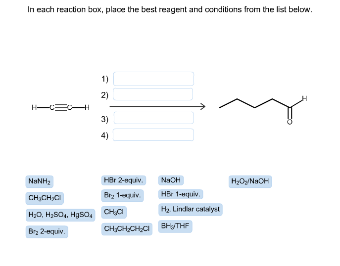in each reaction box place the best reagent and conditions from the list below oh-#20
