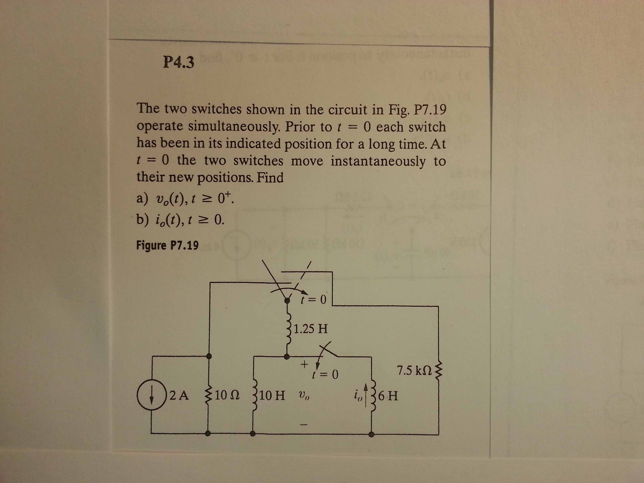 The two switches shown in the circuit in Fig. P7.1