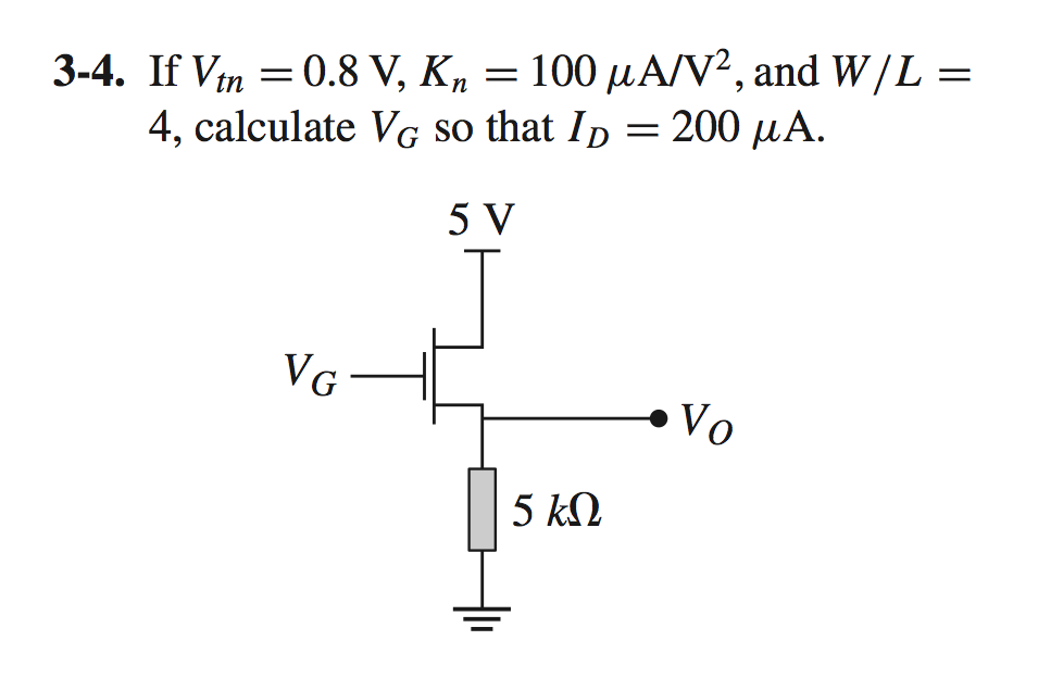 If Vtn = 0. 8 V, Kn = 100 mu A/V2, and W/L = 4, ca