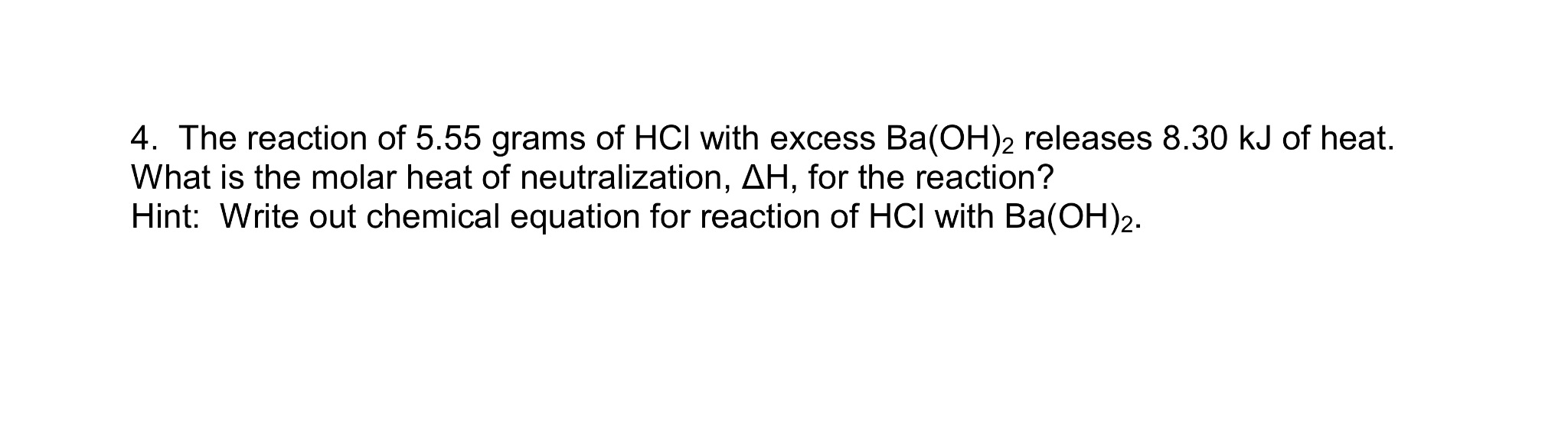 solved the reaction of 555 grams of hcl with excess bao