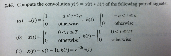 Compute the convolution y(t) = x(t) * h(t) of the