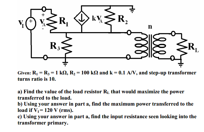 Given: R1 = R3 = 1 k Ohm, R2 = 100 k Ohm and k = 0
