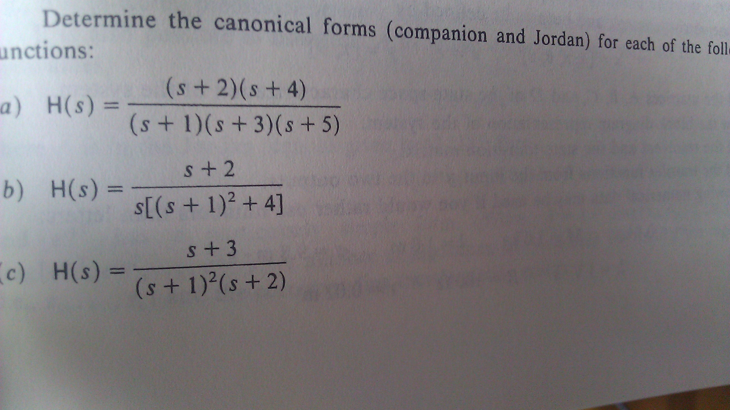 Determine the canonical forms (companion and Jorda