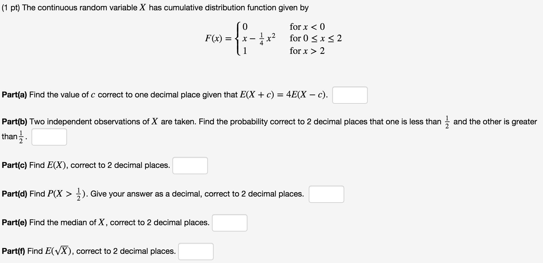 solved 1 pt the continuous random variable x has cumula. Black Bedroom Furniture Sets. Home Design Ideas