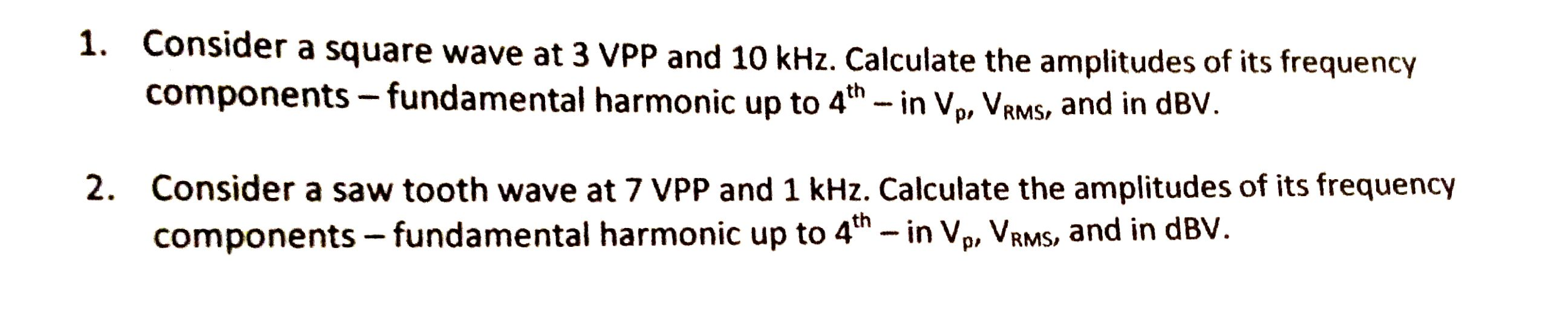 Consider a square wave at 3 VPP and 10 kHz. Calcul