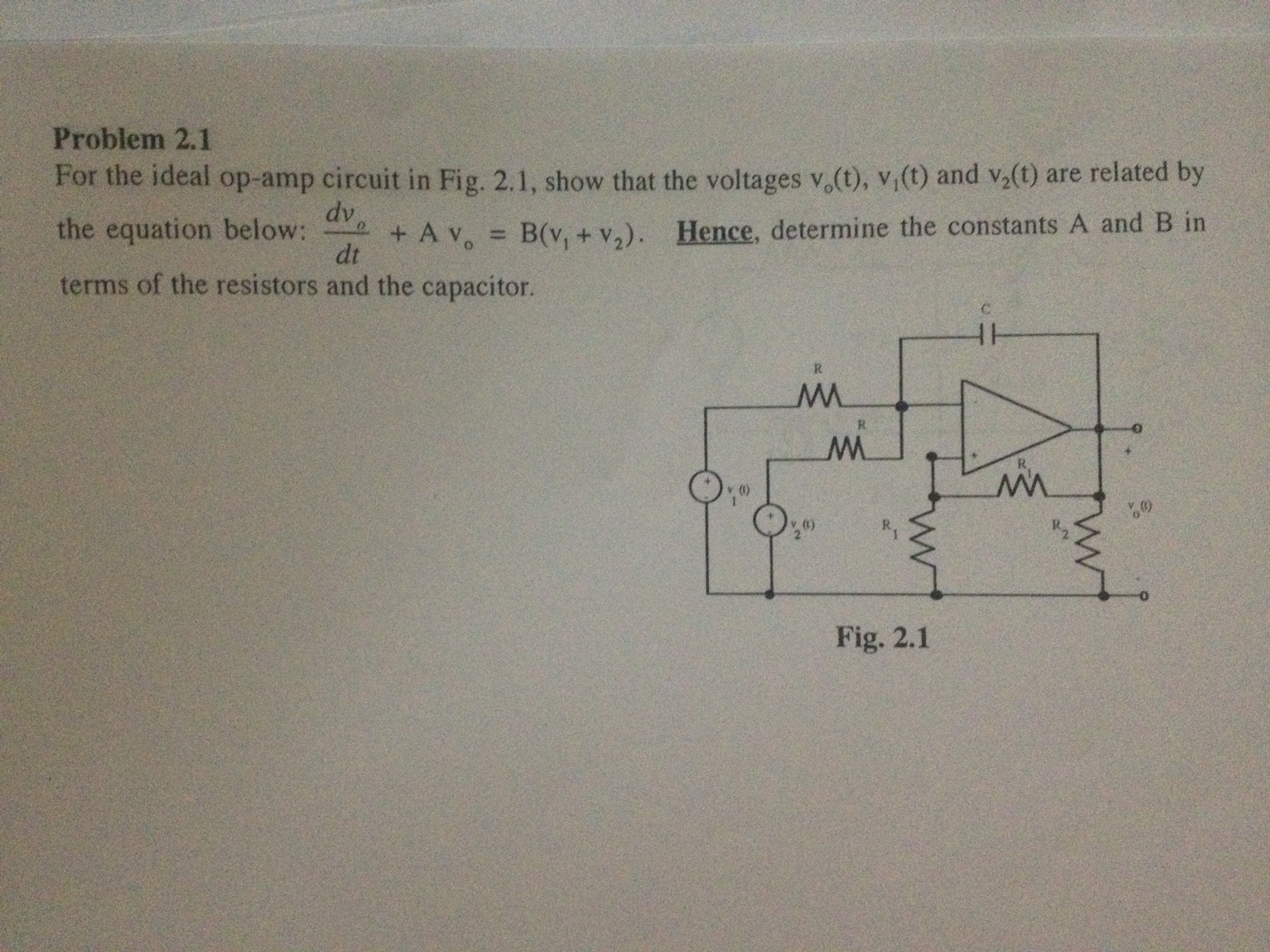 For the ideal op-amp circuit in Fig. 2.1, show tha