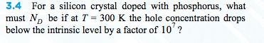 For a silicon crystal doped with phosphorus, what