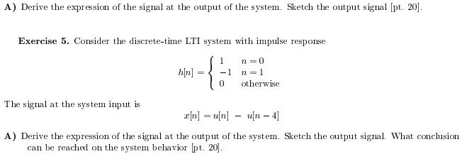Derive the expression of the signal at the output