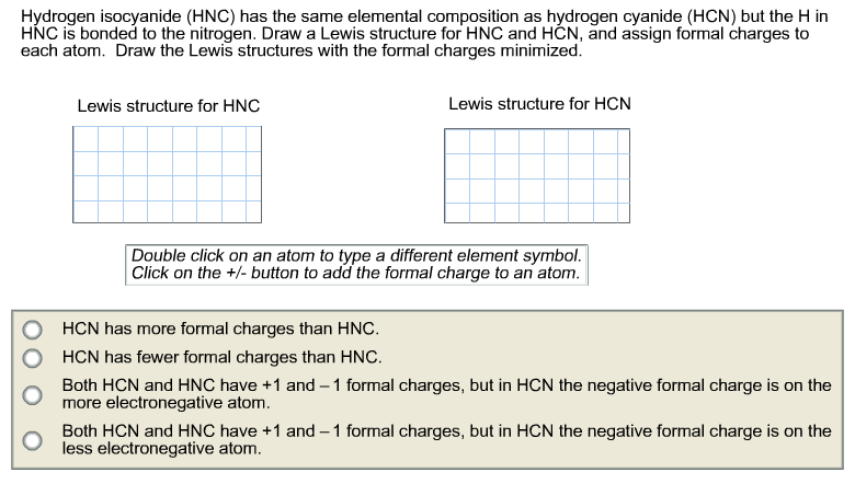 Solved Hydrogen Isocyanide Hnc Has The Same Elemental C