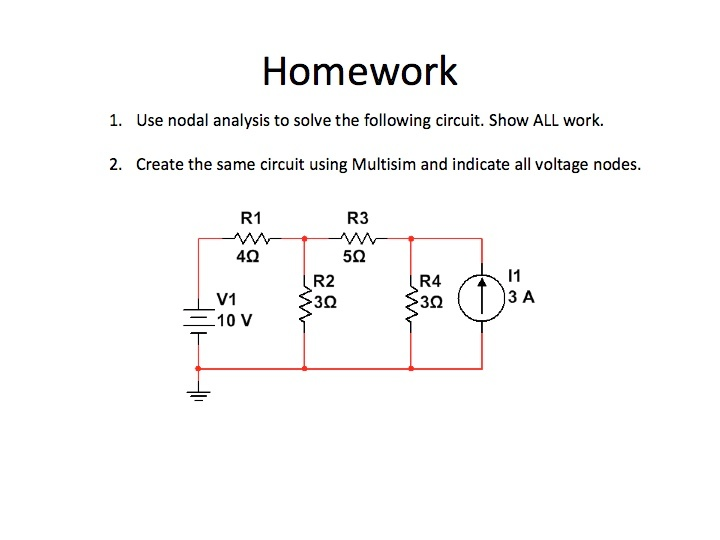 Homework Use nodal analysis to solve the followin