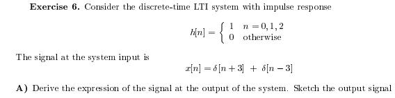 Consider the discrete-time LTI system with impulse