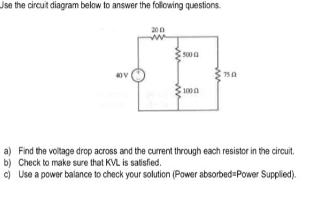 Solved  Use The Circuit Diagram Below To Answer The Follow