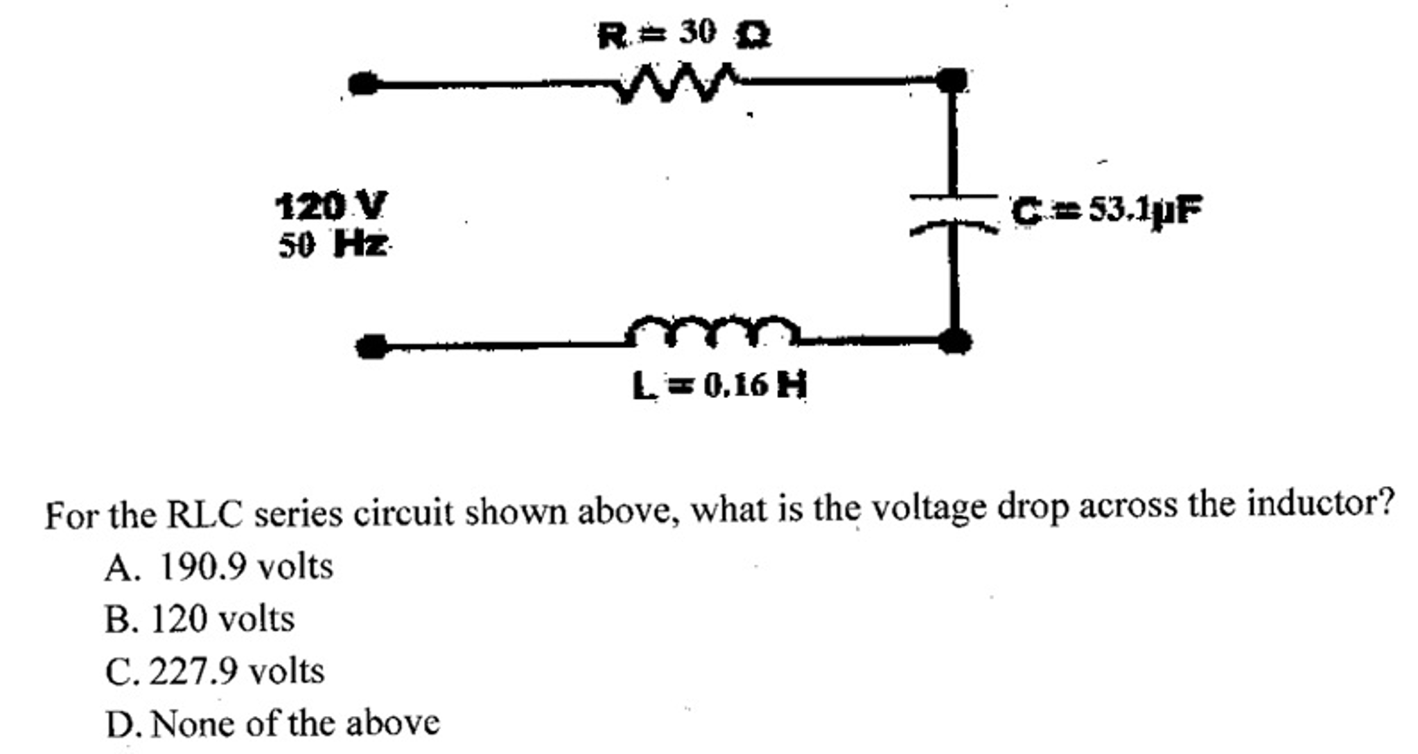 Rlc Series Circuit Voltage Drop Details Solved For The Shown Above What 2046x1089