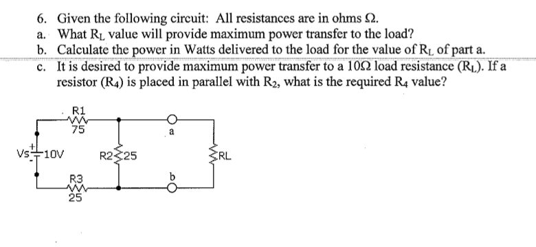 Given the following circuit: All resistances are i