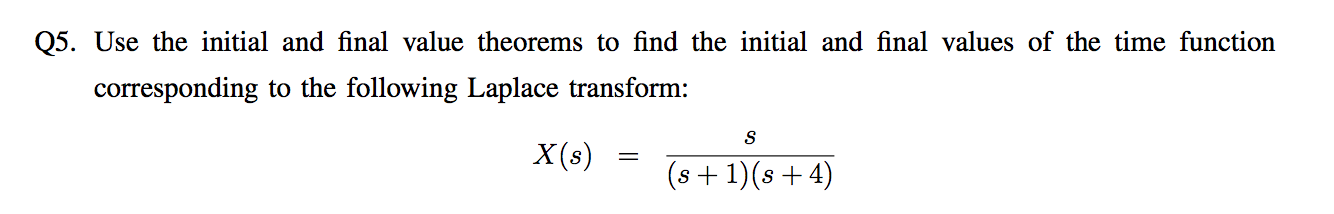 Use the initial and final value theorems to find t