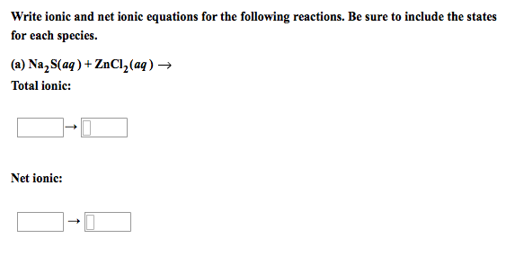 write a net ionic equation for the following reaction