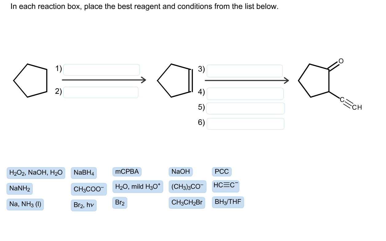 in each reaction box place the best reagent and conditions from the list below oh -#main
