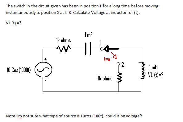 The switch in the circuit given has been in positi