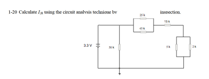 Calculate I2k using the circuit analysis technique