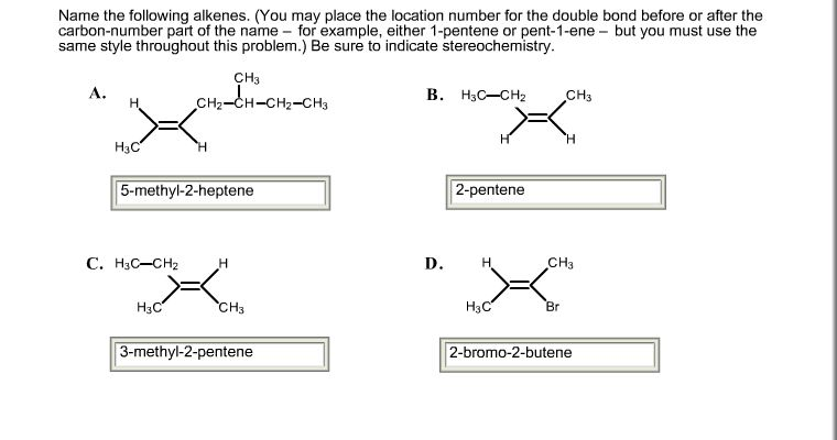 Solved: Name The Following Alkenes  (You May Place The Loc