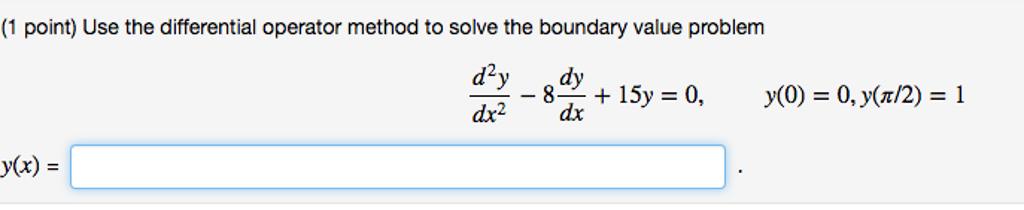 Operator methods for boundary value problems