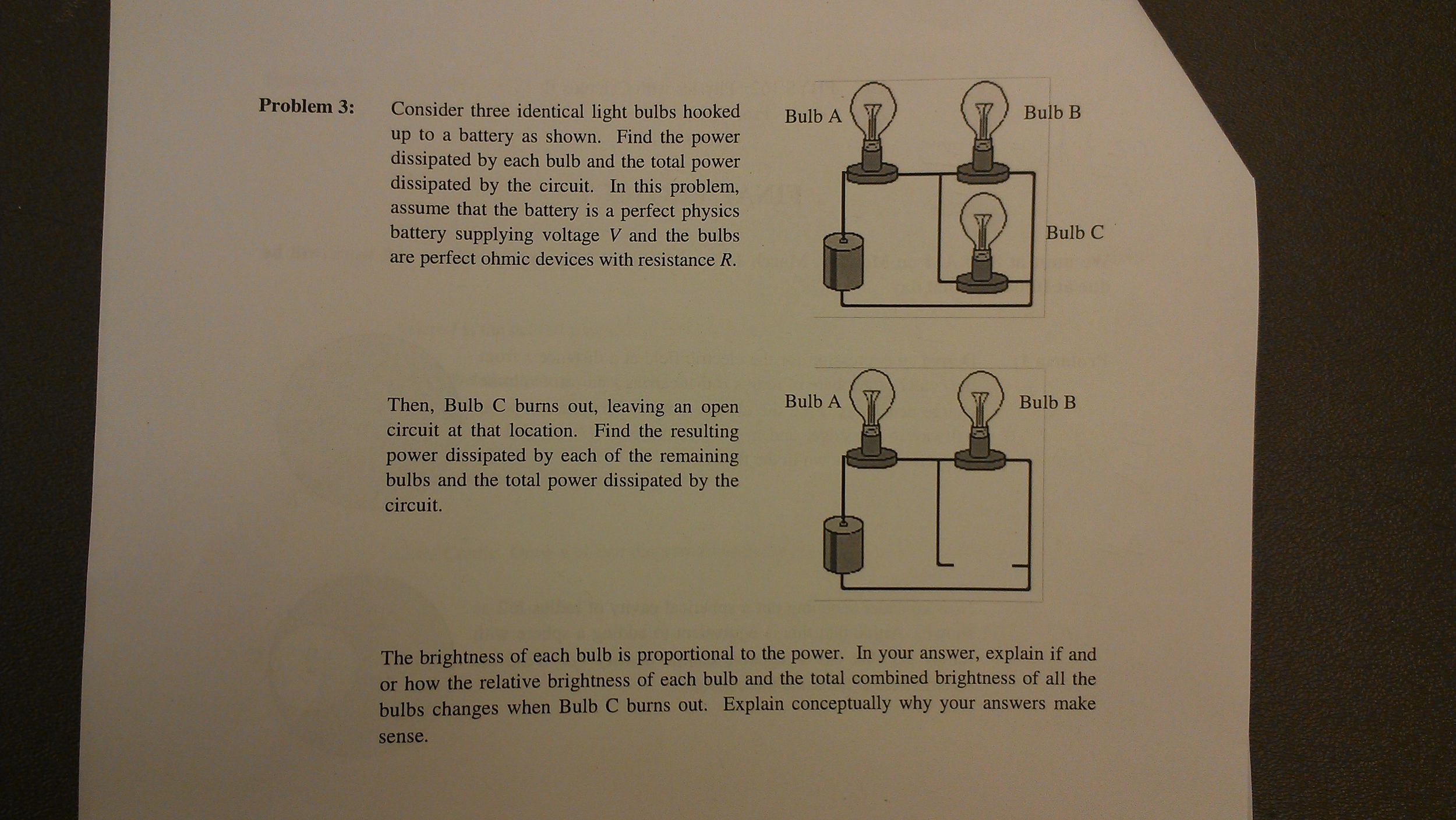Solved I Think This Problem Is Mostly Going To Be Plug An In A Parallel Circuit With Battery Each Lightbulb The