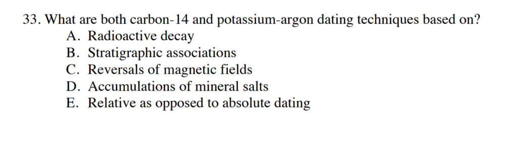 What is the radioactive dating based on