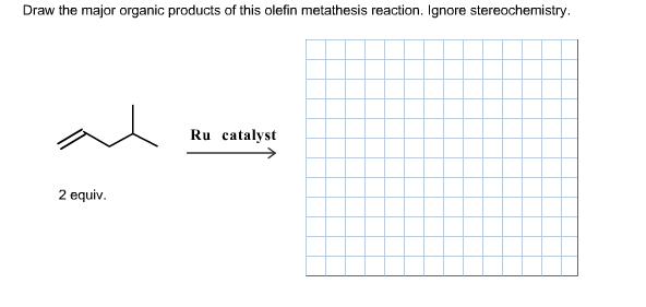olefin metathesis practice problems