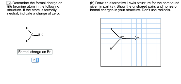 Solved: Draw An Alternative Lewis Structure For CH2Br  I C