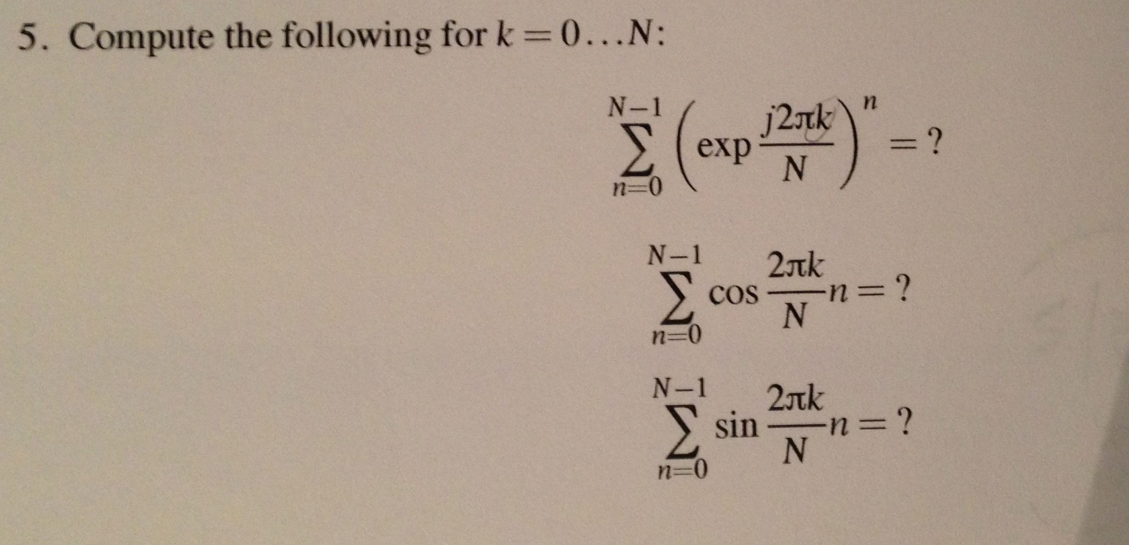 Compute the following for k=0.N