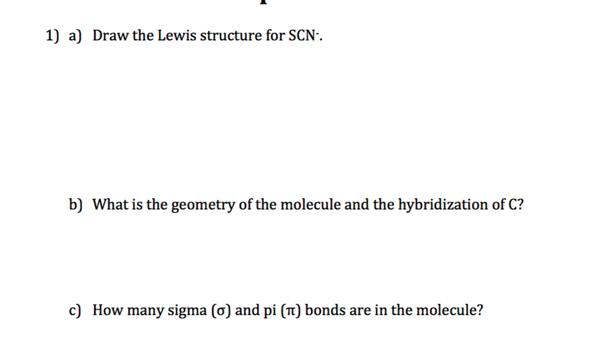Solved: Draw The Lewis Structure For SCN. B) What Is The G ...