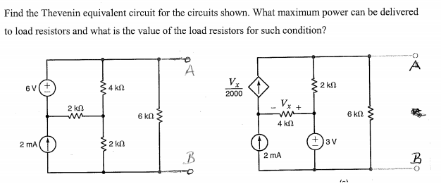 Find the Thevenin equivalent for the circuits show