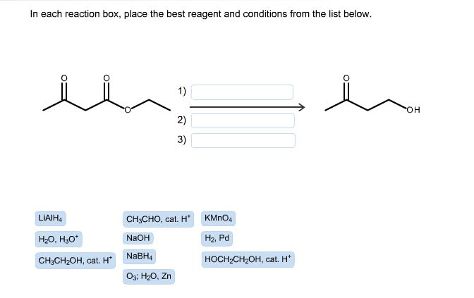 in each reaction box place the best reagent and conditions from the list below oh - photo #5