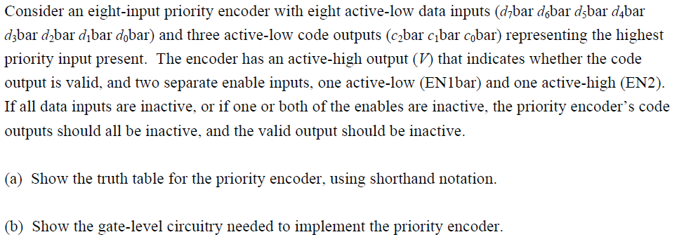 Consider an eight-input priority encoder with eigh