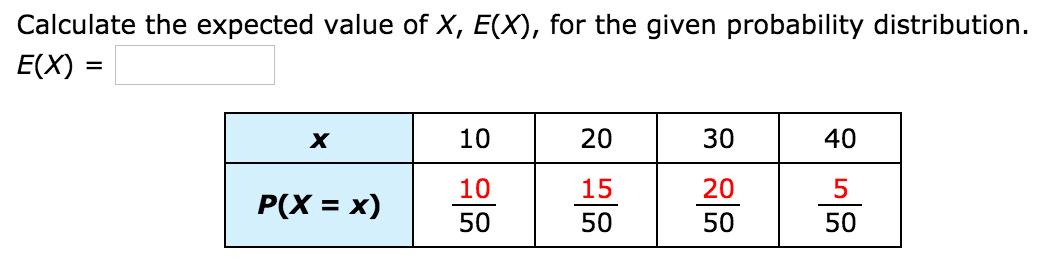 Calculate Expected Value Statistics