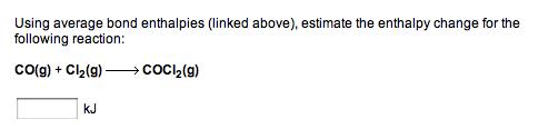 Solved: Using Average Bond Enthalpies (linked Above), Esti ...