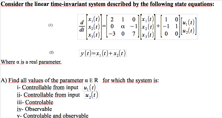 Consider the linear time-invariant system describe