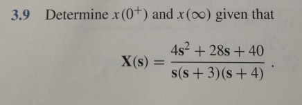 Determine x(0+) and x(infinity) given that X(s) =
