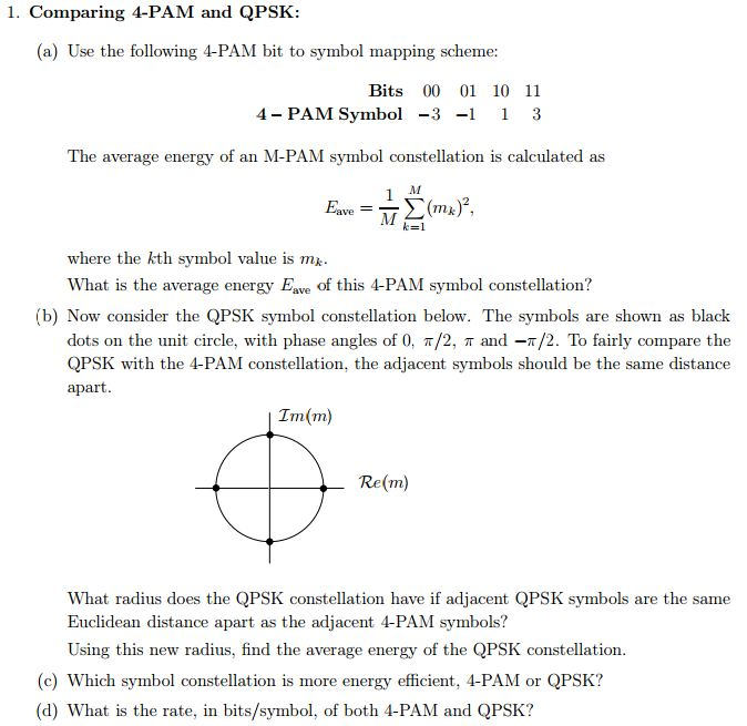 Comparing 4 Pam And Qpsk Use The Following 4 Pam Chegg