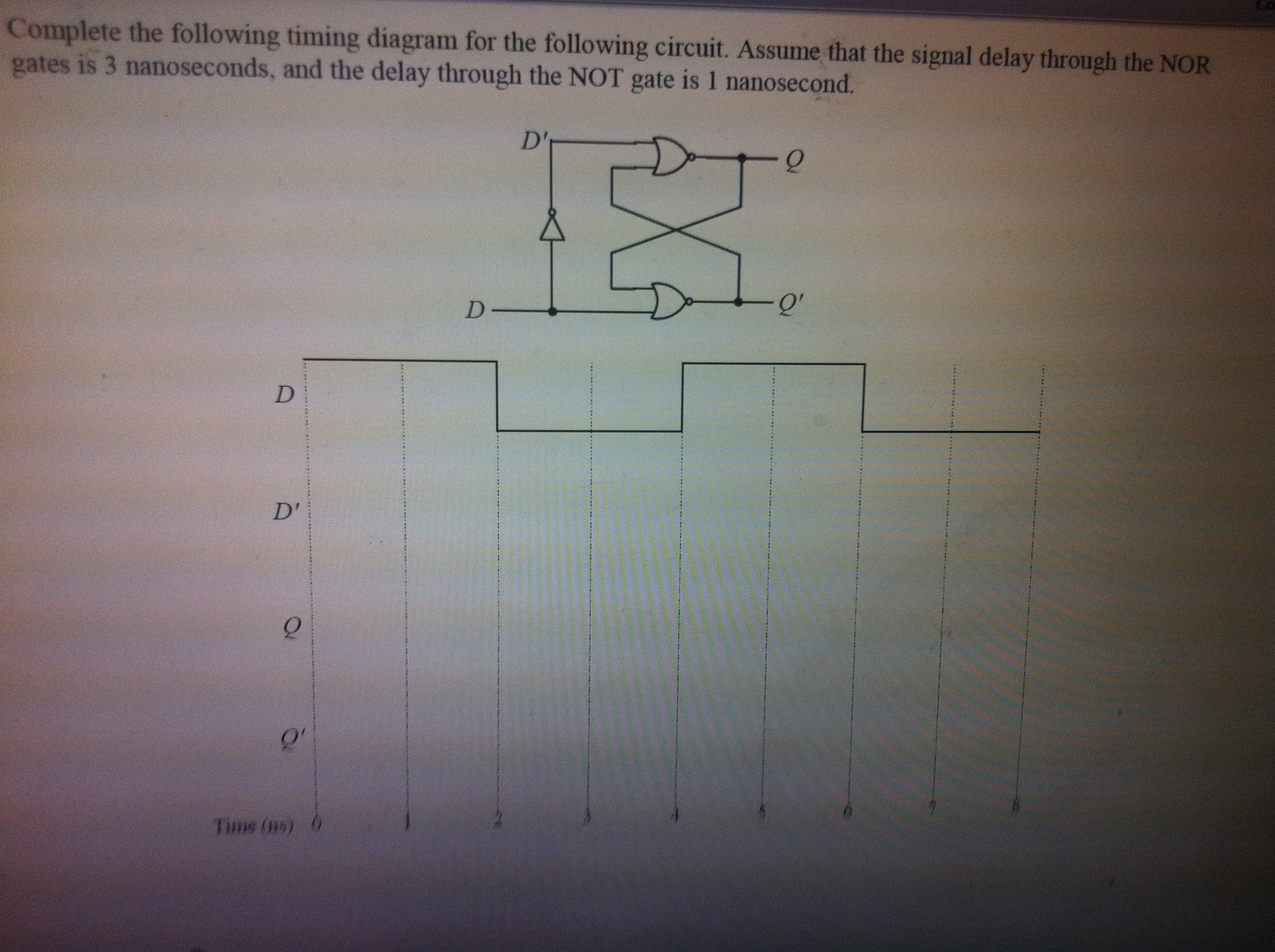 Complete The Following Timing Diagram For Foll Circuit Not Gate