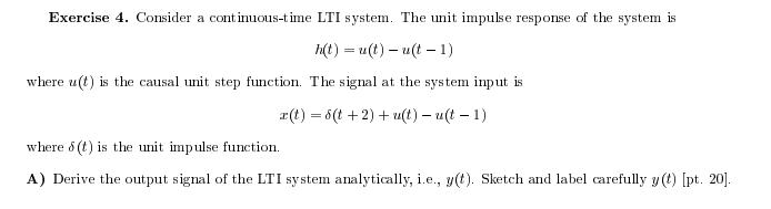 Consider a continuous-time LTI system. The unit im