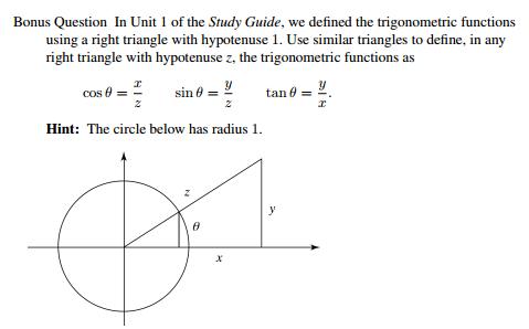 Solved: Bonus Question In Unit 1 Of The Study Guide. We De ...