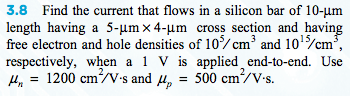 Find the current that flows in a silicon bar of 10