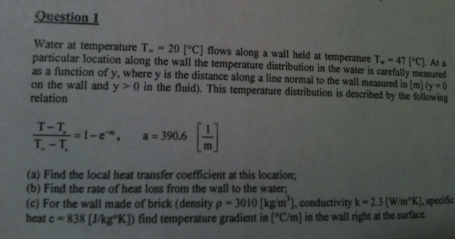Water at temperature T infinity = 20 [ degree C] f