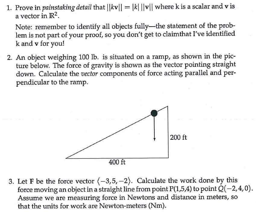 Solved: Prove In Painstaking Detail That ||kv||=|k| ||v