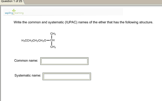 Write the common and systematic (IUPAC) names of t