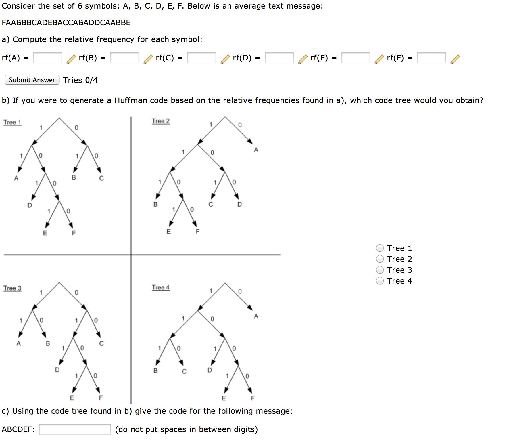 Solved Consider The Set Of 6 Symbols A B C D E F B